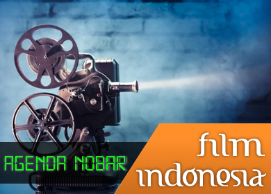 Agenda Nobar Film Indonesia