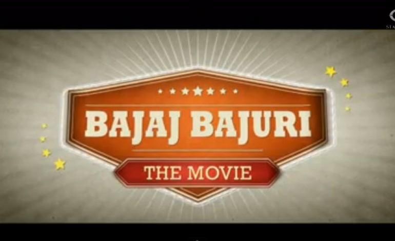 Teaser : Bajaj Bajuri The Movie