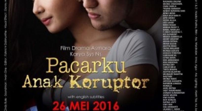 Sinopsis: Pacarku Anak Koruptor (2016)